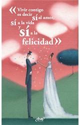 E-book Vivir contigo es decir sí al amor, sí a la vida y sí a la felicidad
