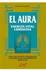 E-book El Aura. Energía vital luminosa