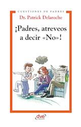 E-book ¡Padres, atreveos a decir «No»!