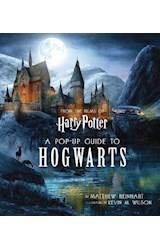 Papel A Pop-Up Guide to Hogwarts (From the Films of Harry Potter)