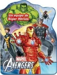 Libro Averngers Un Equipo De Superheroes
