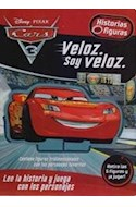 Papel CARS 3 VELOZ SOY VELOZ (COLECCION HISTORIAS CON FIGURAS) (CON FIGURAS TRIDIMENSIONALES) (CARTONE)