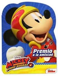 Libro Mickey Aventuras Sobre Ruedas .Premio A La Amistad