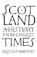 Papel Scotland: A History from Earliest Times