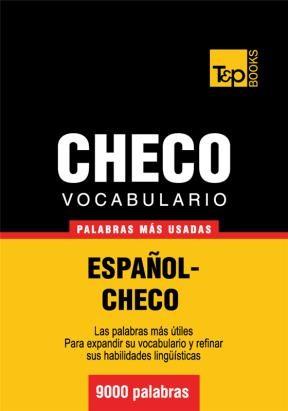 E-book Vocabulario Español-Checo - 9000 Palabras Más Usadas