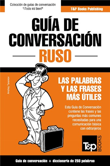 E-book Guía De Conversación Español-Ruso Y Mini Diccionario De 250 Palabras