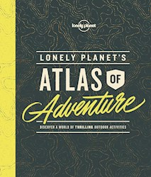 Libro Lonely Planet'S Atlas Of Adventure 1 -Ingles