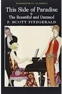 Papel SIDE OF PARADISE & THE BEAUTIFUL AND DAMNED (WORDSWORTH  CLASSICS)
