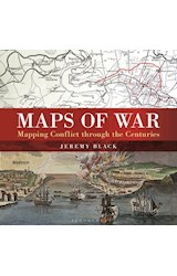Papel Maps of War: Mapping Conflict Through the Centuries