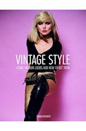 Papel VINTAGE STYLE ICONIC FASHION LOOKS AND HOW TO GET THEM (CARTONE)