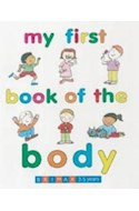 Papel MY FIRST BOOK OF THE BODY (3-5 YEARS) (CARTONE)