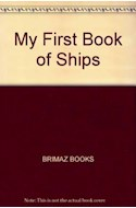 Papel MY FIRST BOOK OF SHIPS (3-5 YEARS) (CARTONE)