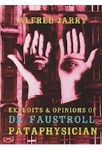 Papel EXPLOITS & OPINIONS OF DR. FAUSTROLL