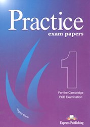 Papel Practice Exam Papers 1 (Fce) Sb