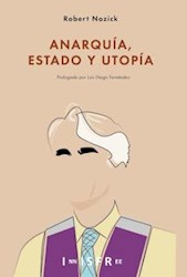 Libro Anarquia, Estado Y Utopia