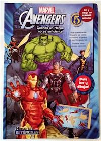 Libro Avengers - Cuando Un Heroe No Es Suficiente