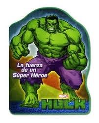 Libro Hulk La Fuerza De Un Super Heroe