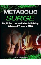 E-book Metabolic Surge: Rapid Fat Loss and Muscle Building