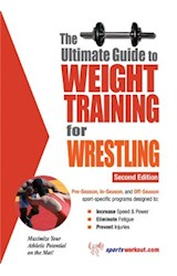 E-book The Ultimate Guide to Weight Training for Wrestling