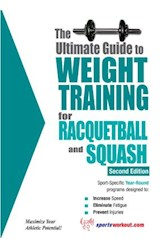 E-book The Ultimate Guide to Weight Training for Racquetball & Squash