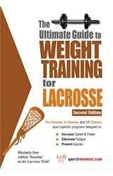 E-book The Ultimate Guide to Weight Training for Lacrosse