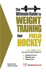 E-book The Ultimate Guide to Weight Training for Field Hockey