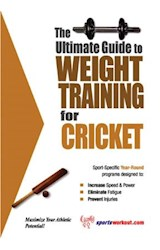 E-book The Ultimate Guide to Weight Training for Cricket