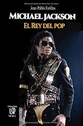 Libro Michael Jackson: El Rey Del Pop
