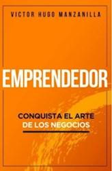 Libro Emprendedor - Conquista El Arte De Los Negocios