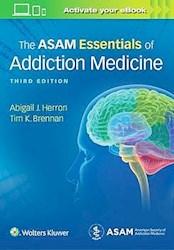 Papel The Asam Essentials Of Addiction Medicine Ed.3º