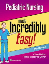 E-book Pediatric Nursing Made Incredibly Easy