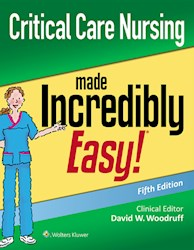 E-book Critical Care Nursing Made Incredibly Easy!