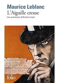Papel L'Aiguille Creuse. Les Aventures D'Arsene Lupin