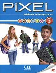 Papel Pixel Methode De Francais Livre De L'Eleve 3 & Dvd-Rom