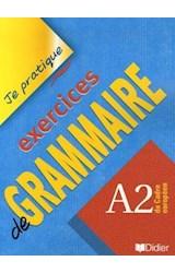 Papel Exercices de Grammaire A2 - Je Pratique