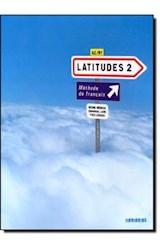 Papel Latitudes 2 Methode de francais