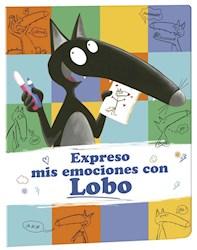 Libro Expreso Mis Emociones Con Lobo