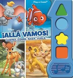 Libro Disney Alla Vamos ! Camina, Corre, Nada, Vuela
