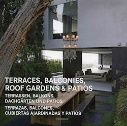 Libro Terraces , Balconies , Roof Gardens & Patios