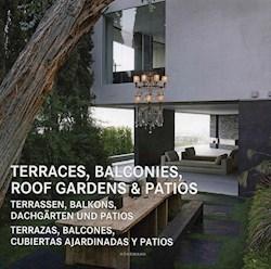 Libro Terraces , Balconies , Roof Gardens & Patios