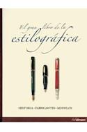 Papel GRAN LIBRO DE LA ESTILOGRAFICA (HISTORIA FABRICANTES MO  DELOS) (CARTONE)