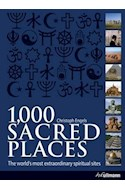 Papel 1000 SACRED PLACES THE WORLD'S MOST EXTRAORDINARY SPIRITUAL SITES (CARTONE)