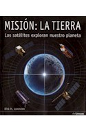 Papel MISION LA TIERRA LOS SATELITES EXPLORAN NUESTRO PLANETA  (CARTONE)