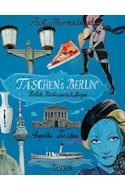 Papel TASCHEN'S BERLIN HOTELS RESTAURANTS & SHOPS [ESPAÑOL / ITALIANO / PORTUGUES] (CARTONE)