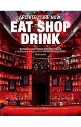 Papel EAT SHOP DRINK ARCHITECTURE NOW
