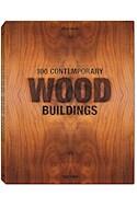 Papel 100 CONTEMPORARY WOOD BUILDINGS (2 TOMOS) (ESPAÑOL / ITALIANO / PORTUGUES) (ESTUCHE CARTONE)
