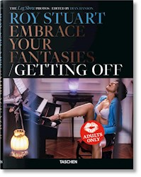 Libro Roy Stuart : Embrace Your Fantasies / Getting Off