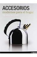 Papel ACCESORIOS MODERNOS PARA EL HOGAR 100 AÑOS DE DISEÑO (C  ARTONE)
