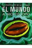 Papel MUNDO AL MICROSCOPIO LA FASCINACION DE LO INVISIBLE (CA  RTONE)