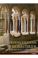 Papel ORDENES RELIGIOSAS Y MONASTERIOS 2000 AÑOS DE ARTE Y CU  LTURA CRISTIANOS (CARTONE)